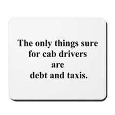 debt and taxis Mousepad