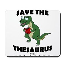 Save The Thesaurus Mousepad