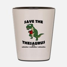 Save The Thesaurus Shot Glass