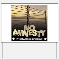 No Amnesty Yard Sign