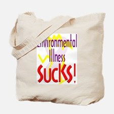 Environmental Illness Sucks! Tote Bag