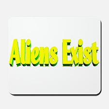 aliens exist Mousepad