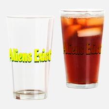 aliens exist Drinking Glass