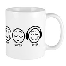Eat Sleep Listen Mug