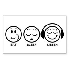 Eat Sleep Listen Decal