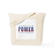 Unique Power corrupts Tote Bag
