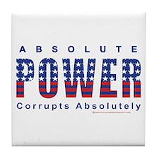 Cute Power corrupts Tile Coaster