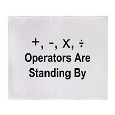 Operators Are Standing By Throw Blanket