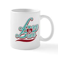 Love is Love Mug