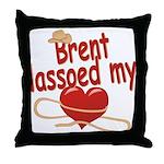 Brent Lassoed My Heart Throw Pillow