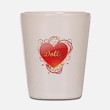 Dolly Valentines Shot Glass