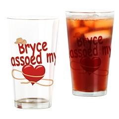 Bryce Lassoed My Heart Drinking Glass