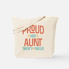 Proud New aunt 2012 Tote Bag