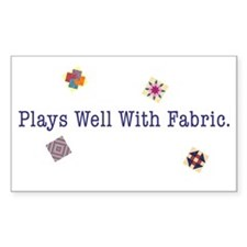 Plays Well With Fabric Sticker (Rect)