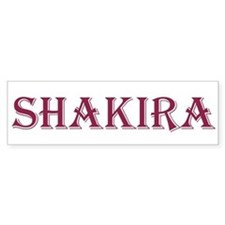 "Woman's name: ""Shakira"" Bumper Bumper Sticker"