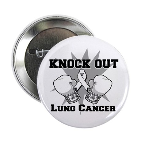 "Knock Out Lung Cancer 2.25"" Button"