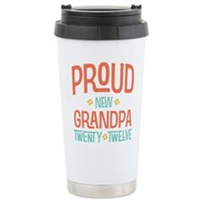 Proud New grandpa 2012 Travel Mug