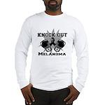 Knock Out Melanoma Long Sleeve T-Shirt