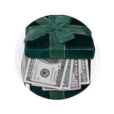 "Gift Box Full of Money 3.5"" Button"