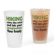 Hiking Calms the Mind Drinking Glass