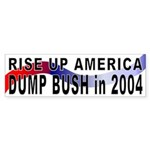Rise Up Dump Bush Bumper Sticker