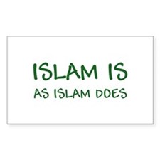 """""""Islam Is As Islam Does"""" Decal"""
