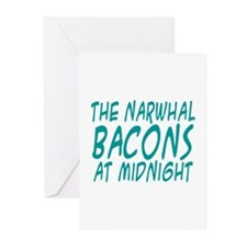 the Narwhal Bacons at Midnigh Greeting Cards (Pk o