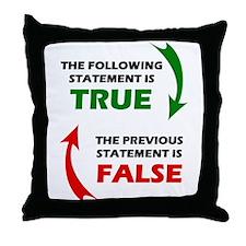 True and False Throw Pillow