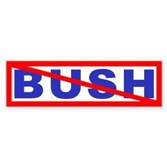 Bush? No! Bumper Bumper Sticker