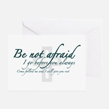 Be Not Afraid - Religious Greeting Card