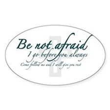 Be Not Afraid - Religious Decal