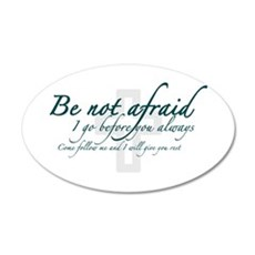 Be Not Afraid - Religious 38.5 x 24.5 Oval Wall Pe