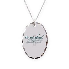 Be Not Afraid - Religious Necklace Oval Charm