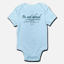 Be Not Afraid - Religious Infant Bodysuit