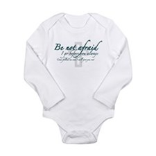 Be Not Afraid - Religious Long Sleeve Infant Bodys
