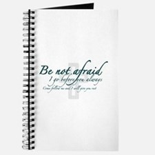 Be Not Afraid - Religious Journal