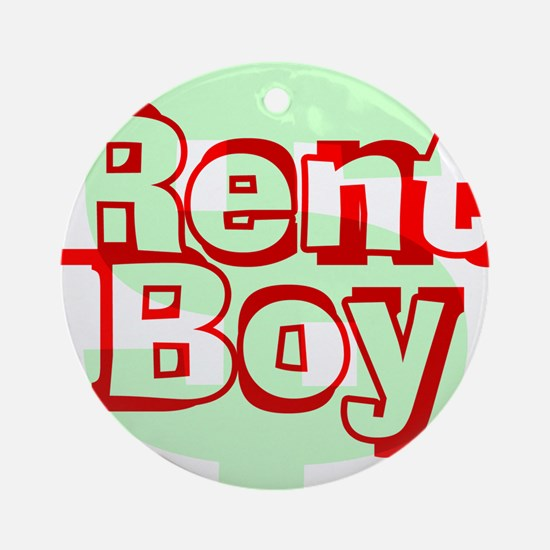 Rent Boy - White.png Round Ornament