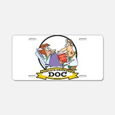 WORLDS GREATEST DOC DOCTOR Aluminum License Plate