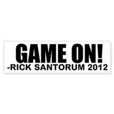 Game On! Rick Santorum 2012 Bumper Sticker