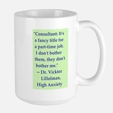 High Anxiety Consultant - Large Mug