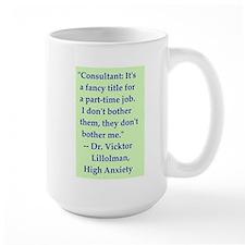High Anxiety Consultant - Mug