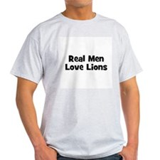 Real Men Love Lions Ash Grey T-Shirt
