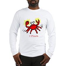 I Pinch Long Sleeve T-Shirt
