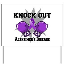 Knock Out Alzheimers Yard Sign