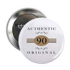 "Authentic 90th Birthday 2.25"" Button"