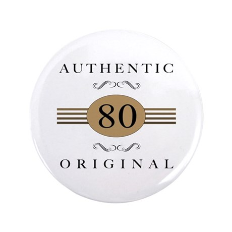 """Authentic 80th Birthday 3.5"""" Button (100 pack)"""