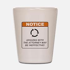 Attorney / Argue Shot Glass