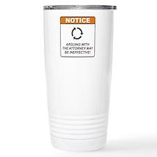 Attorney / Argue Travel Mug