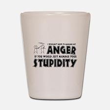 Anger vs. Stupidity Shot Glass