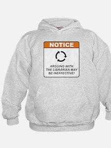 Librarian / Argue Hoodie